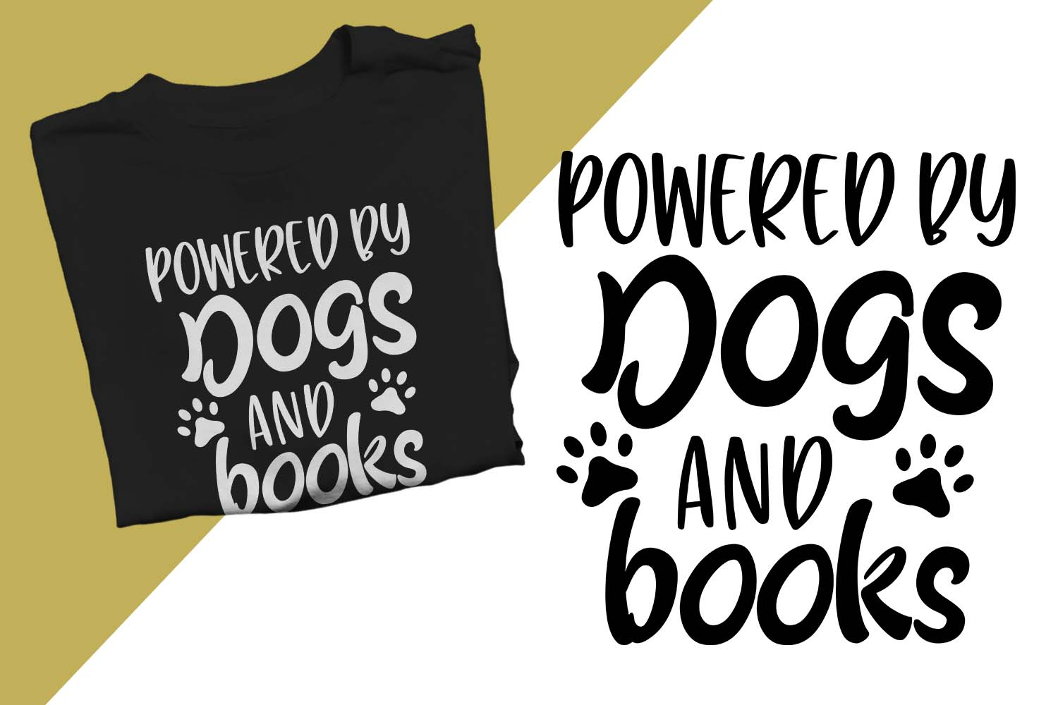 Powered by dogs and books Printable example image 1