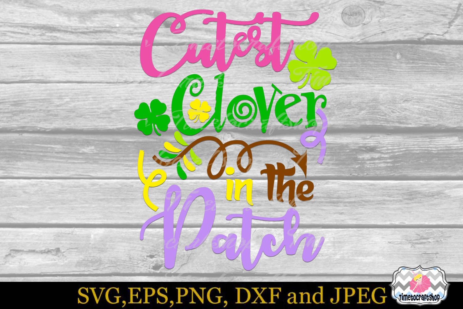 SVG, DXF, PNG, and EPS St Patrick Cutest Clover in the Patch example image 2