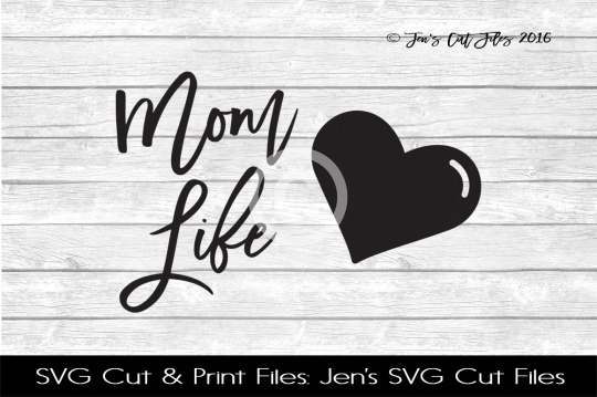Mom Life SVG Cut File example image 1
