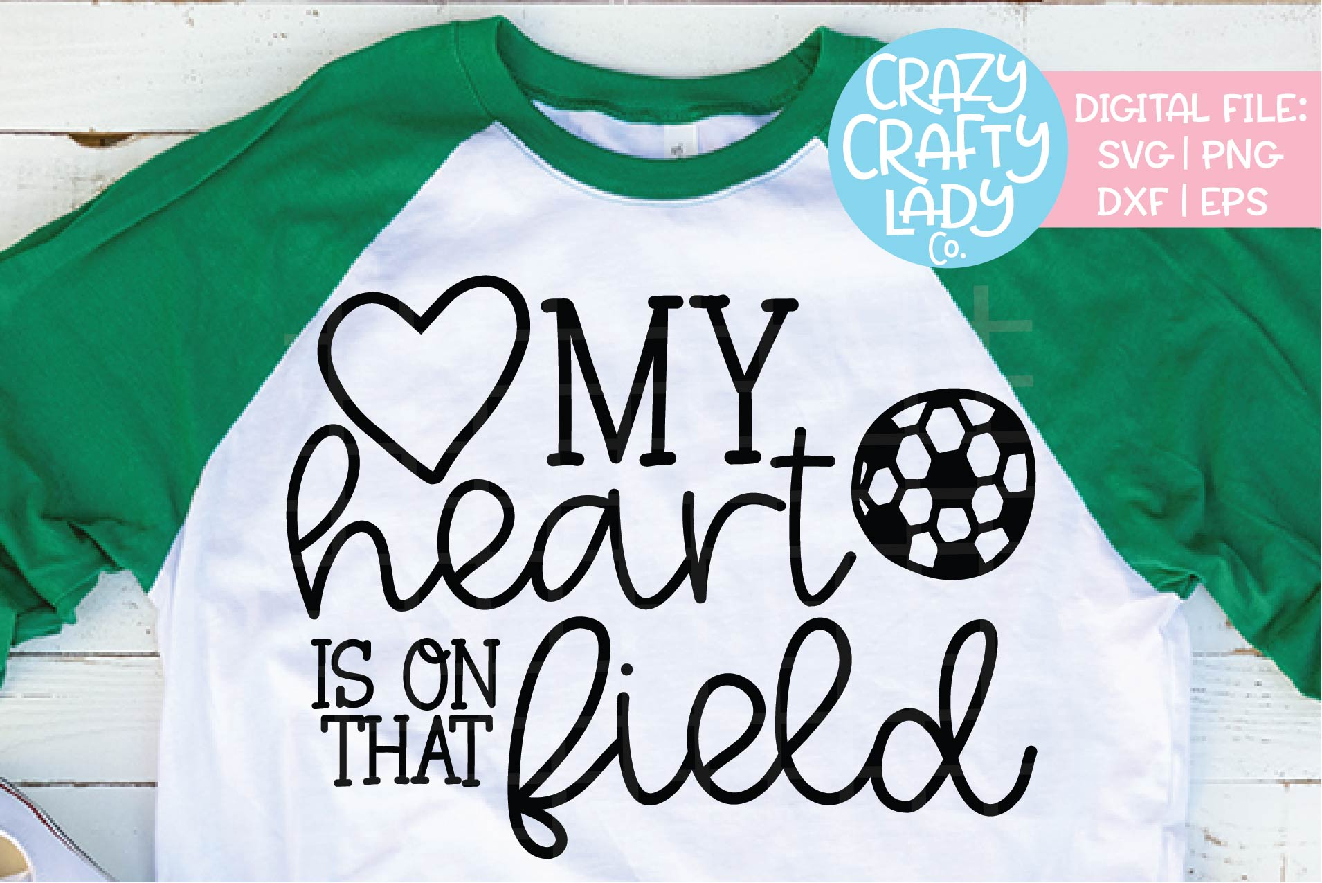 My Heart Is on That Field Soccer SVG DXF EPS PNG Cut File example image 1