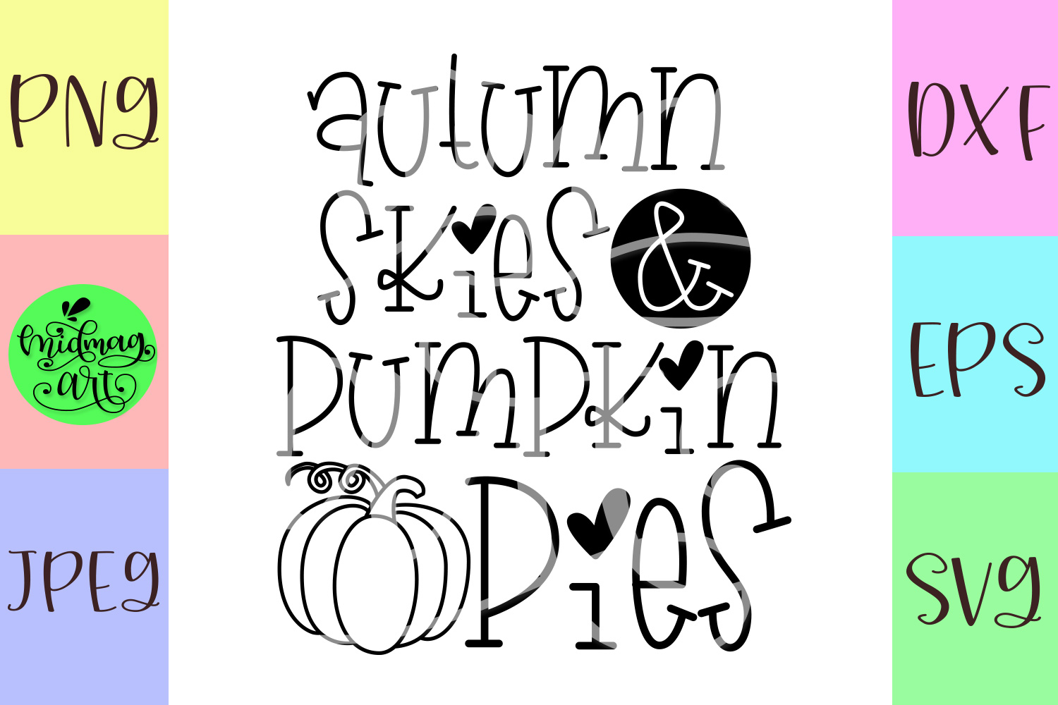Autumn skies and pumpkin pies svg, fall svg example image 2