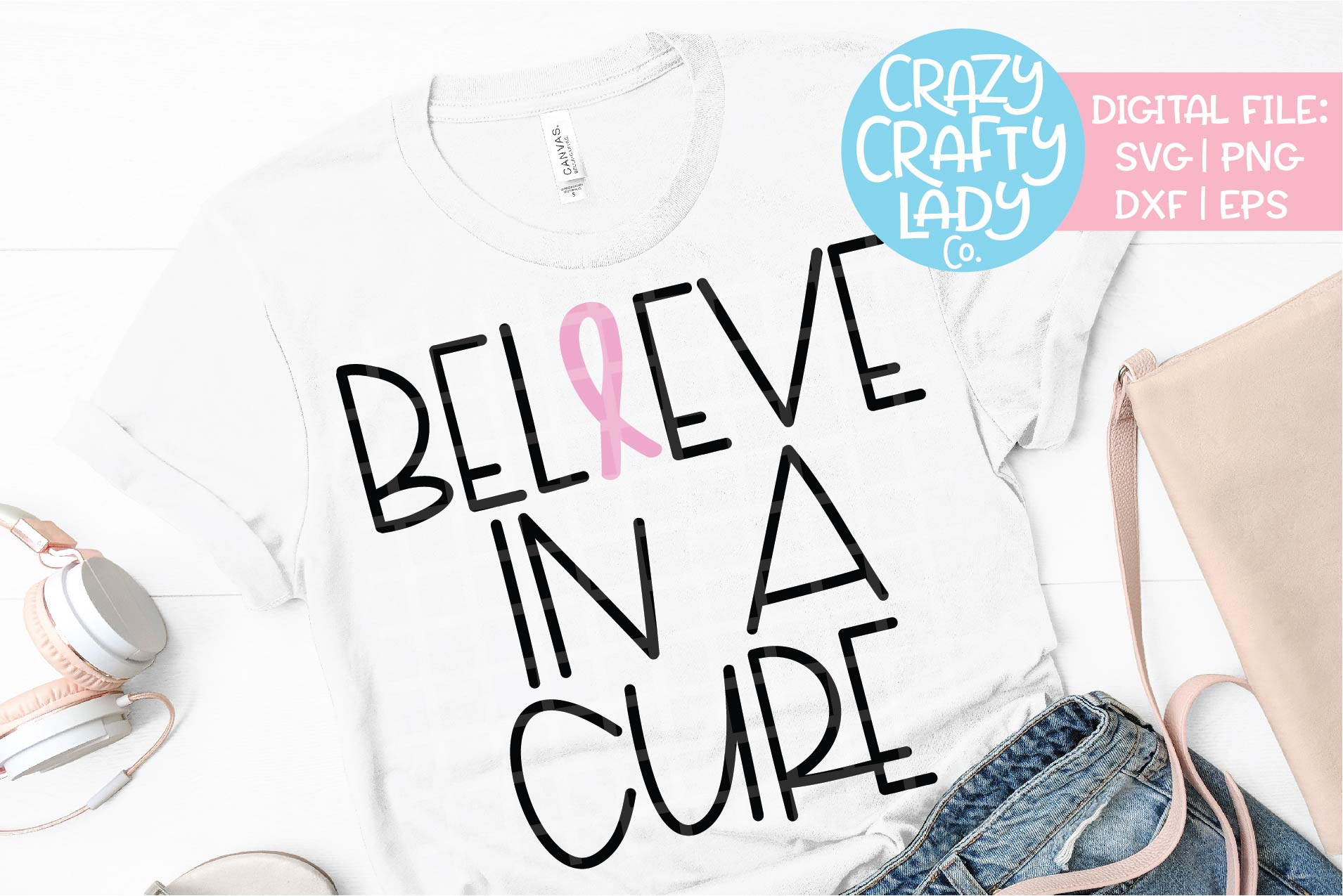 Believe in a Cure Breast Cancer SVG DXF EPS PNG Cut File example image 1