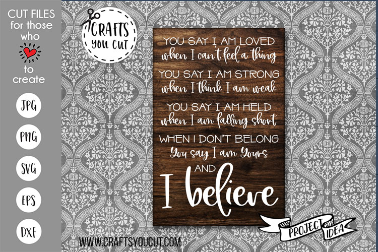 You Say...and I Believe - A Christian Cut File example image 2