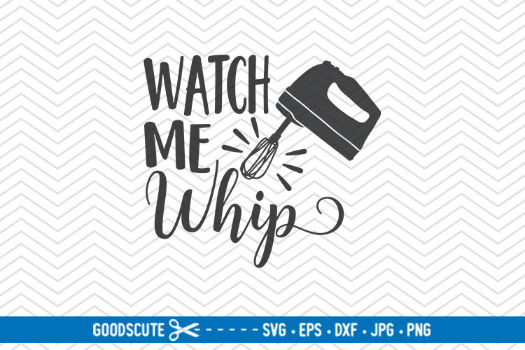 Watch Me Whip - SVG DXF JPG PNG EPS example image 1