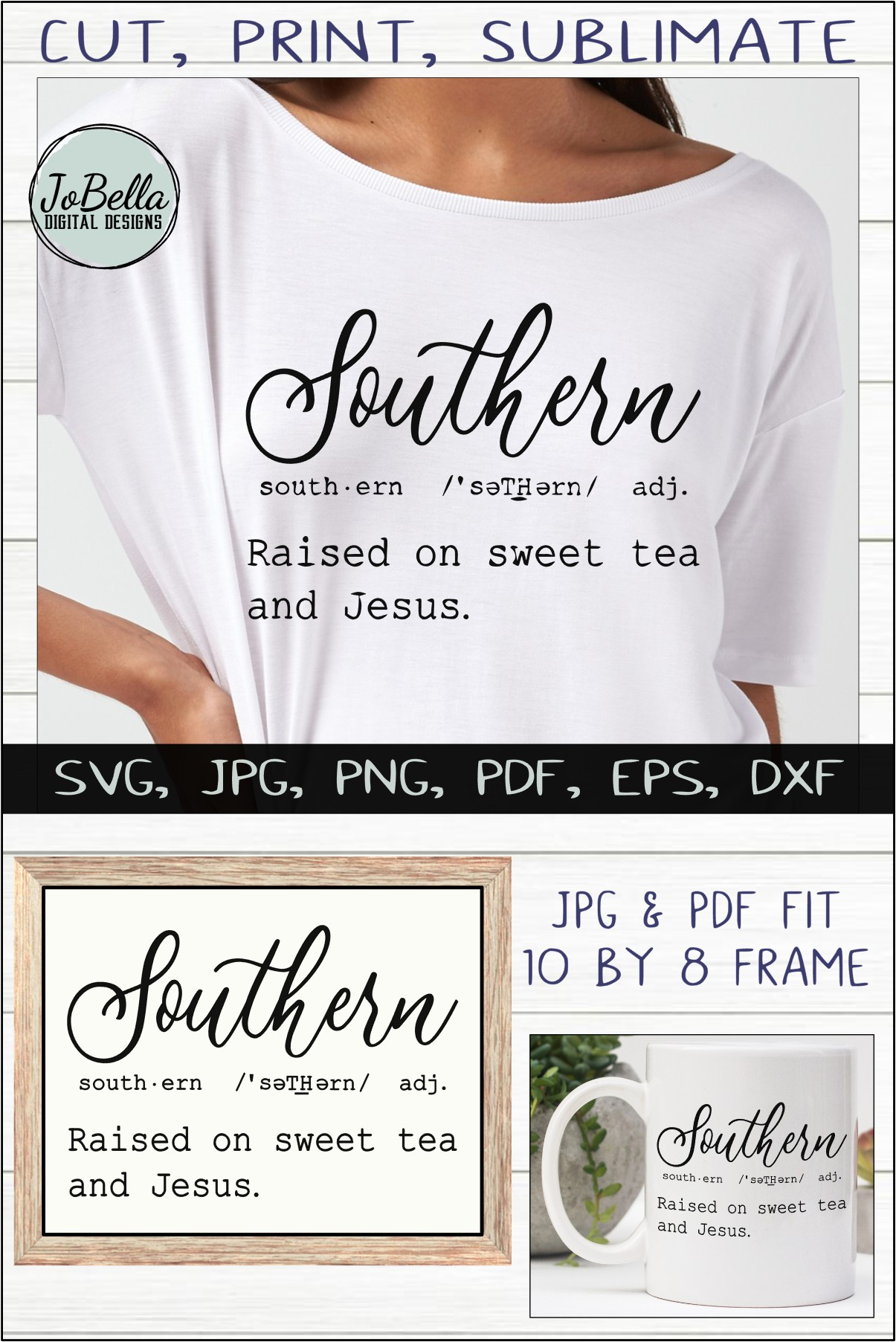 Southern Definition SVG, Sublimation PNG and Printable example image 4