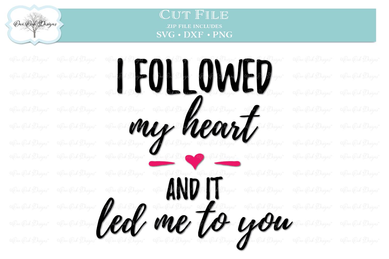 I Followed My Heart example image 1