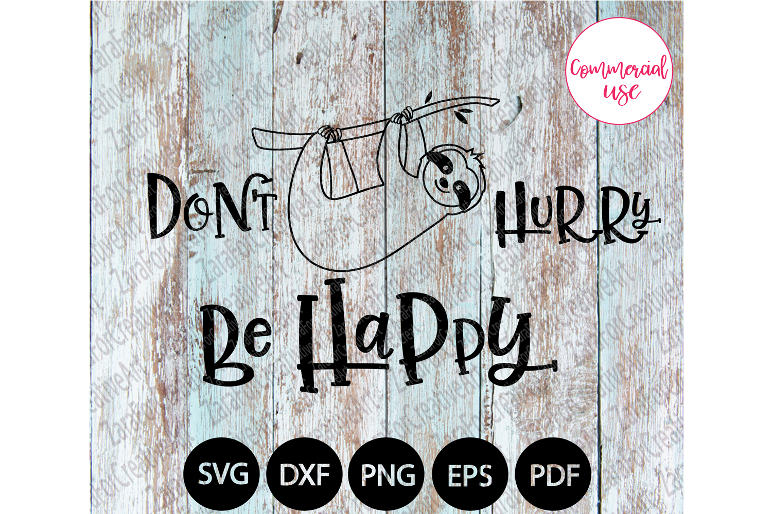Don't Hurry Be Happy svg example image 1