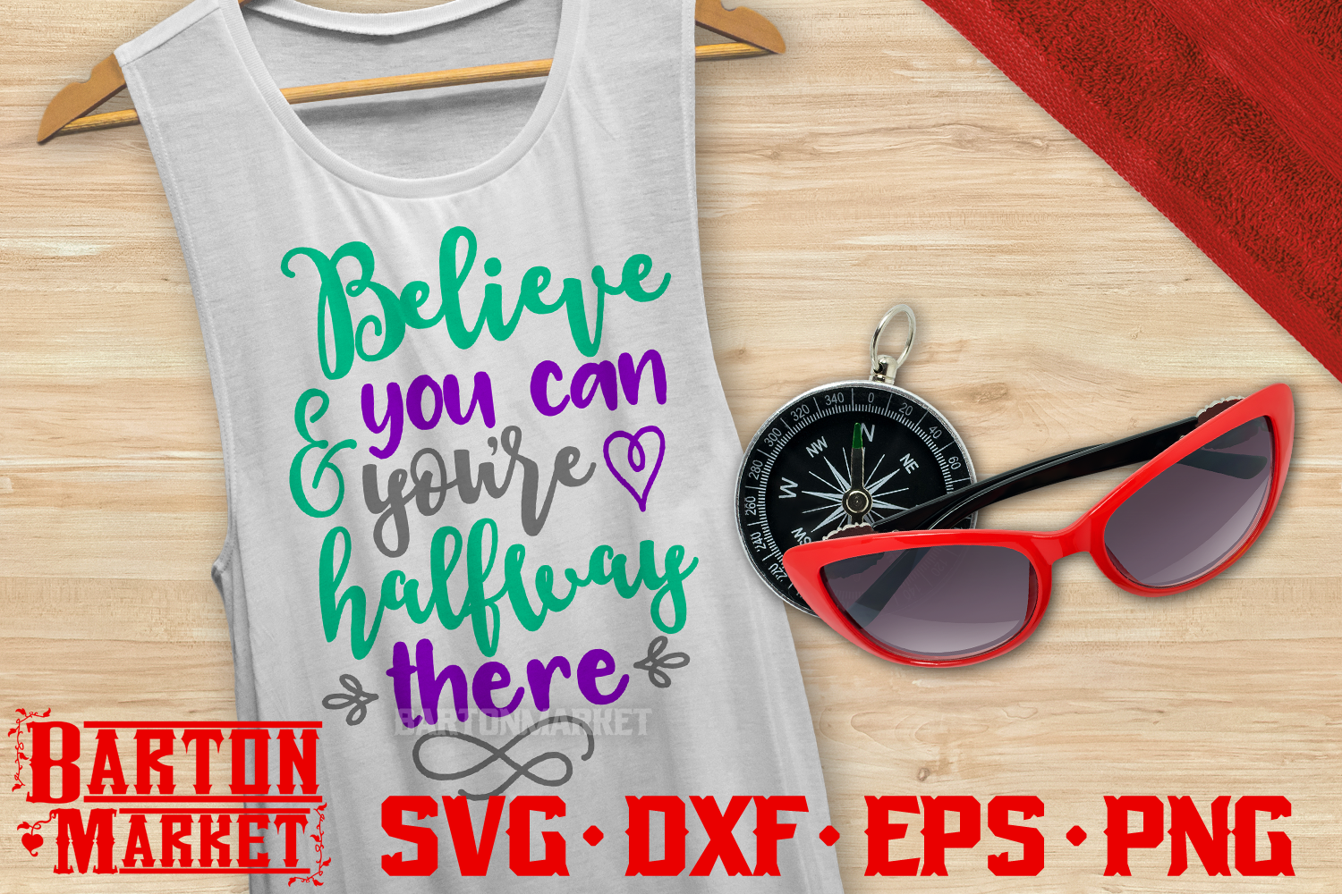 Believe You Can & You're Halfway There SVG DXF EPS PNG 1 example image 1