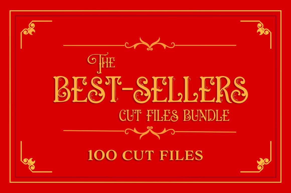 The Best-Sellers Cut Files Bundle example image 1