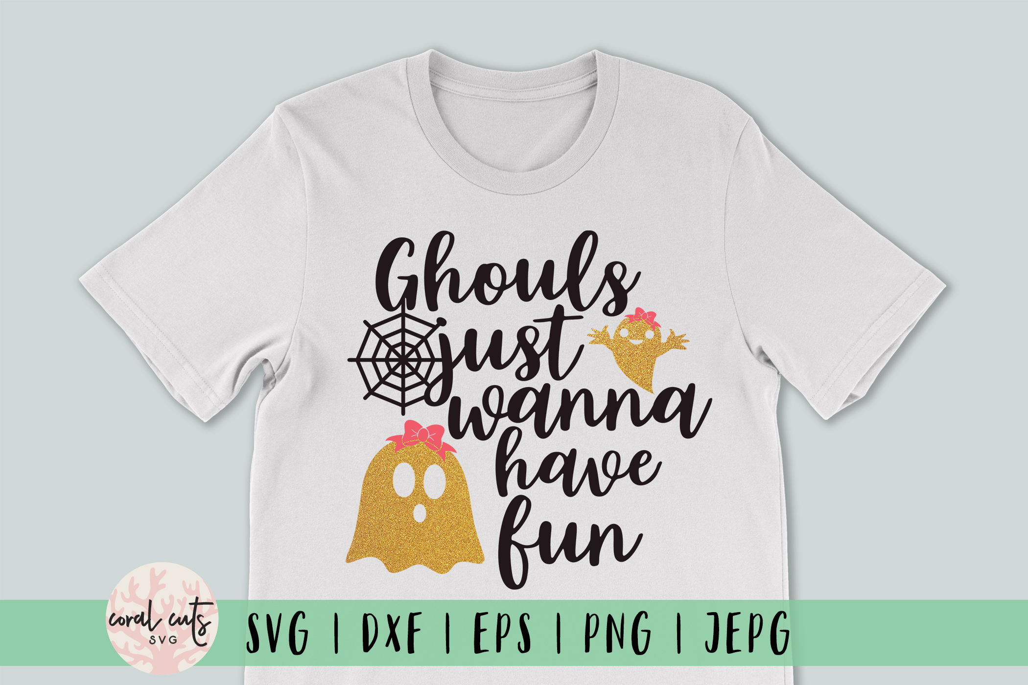 Ghouls Just Wanna Have Fun - Halloween Svg Cutting Files example image 1