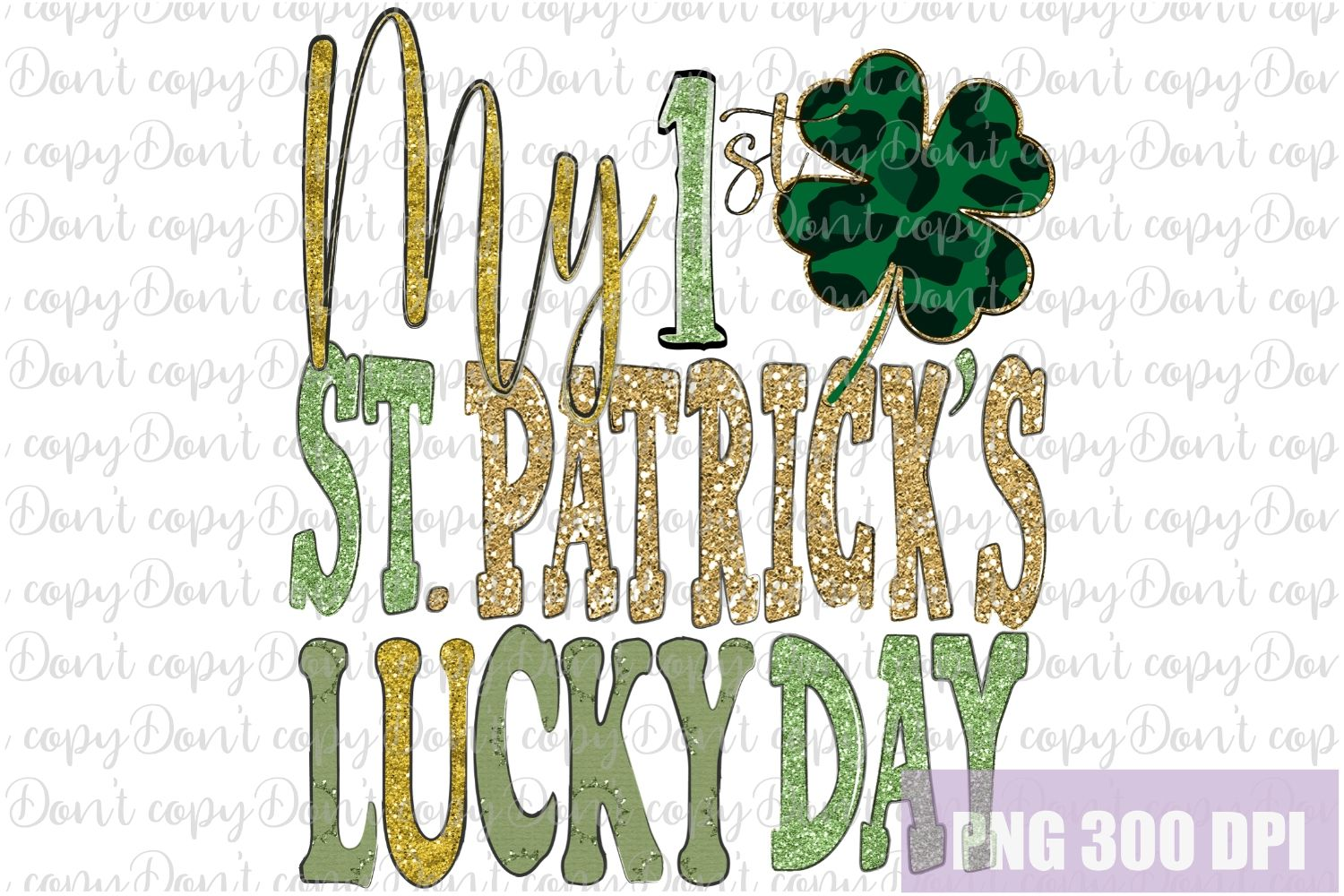 My 1 St First St. Patrick's Day Sublimation PNG Design example image 1
