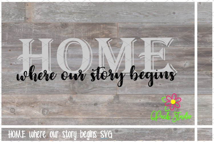 HOME where our story begins SVG example image 1