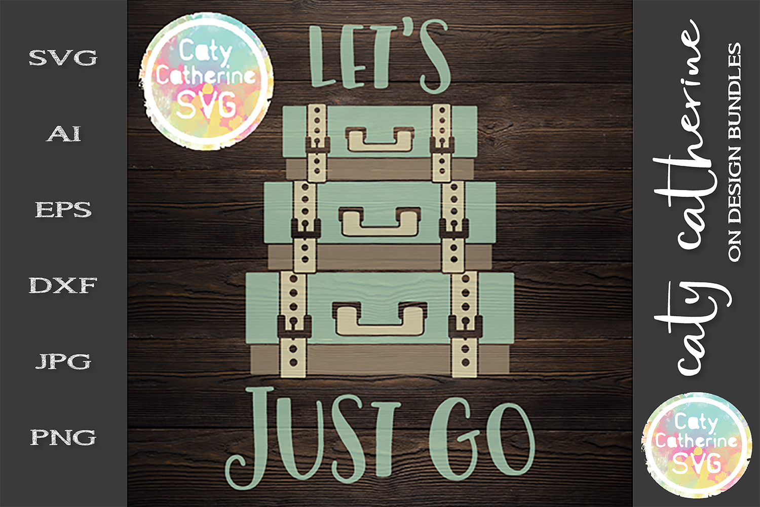 Let's Just Go Suitcases Travel Adventure SVG Cut File example image 1