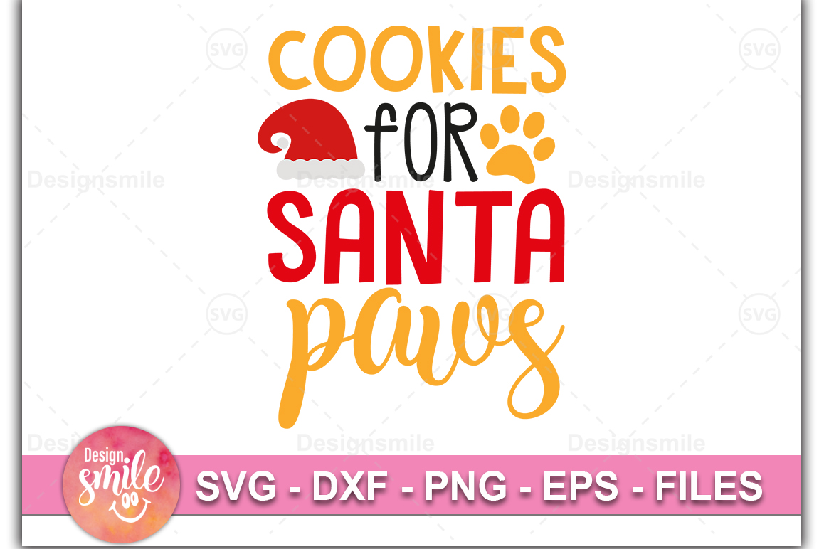 Cookies For Santa Paws SVG DXF PNG EPS Cutting Files example image 1
