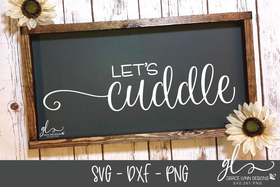 Let's Cuddle- SVG Cutting File - SVG, DXF & PNG example image 1