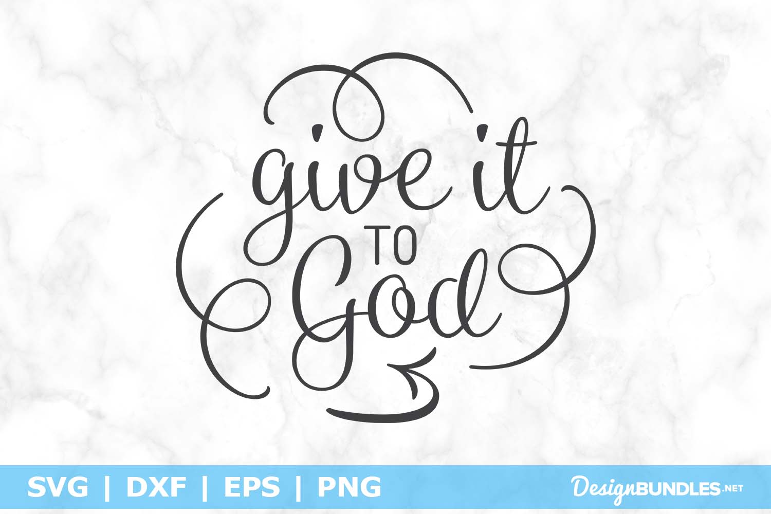Give It To God SVG File example image 1