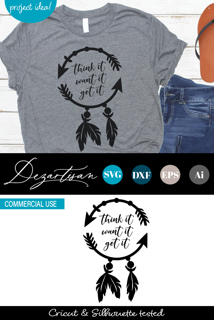 Think it want it get it Boho Dreamcatcher Arrow Feathers SVG example image 2