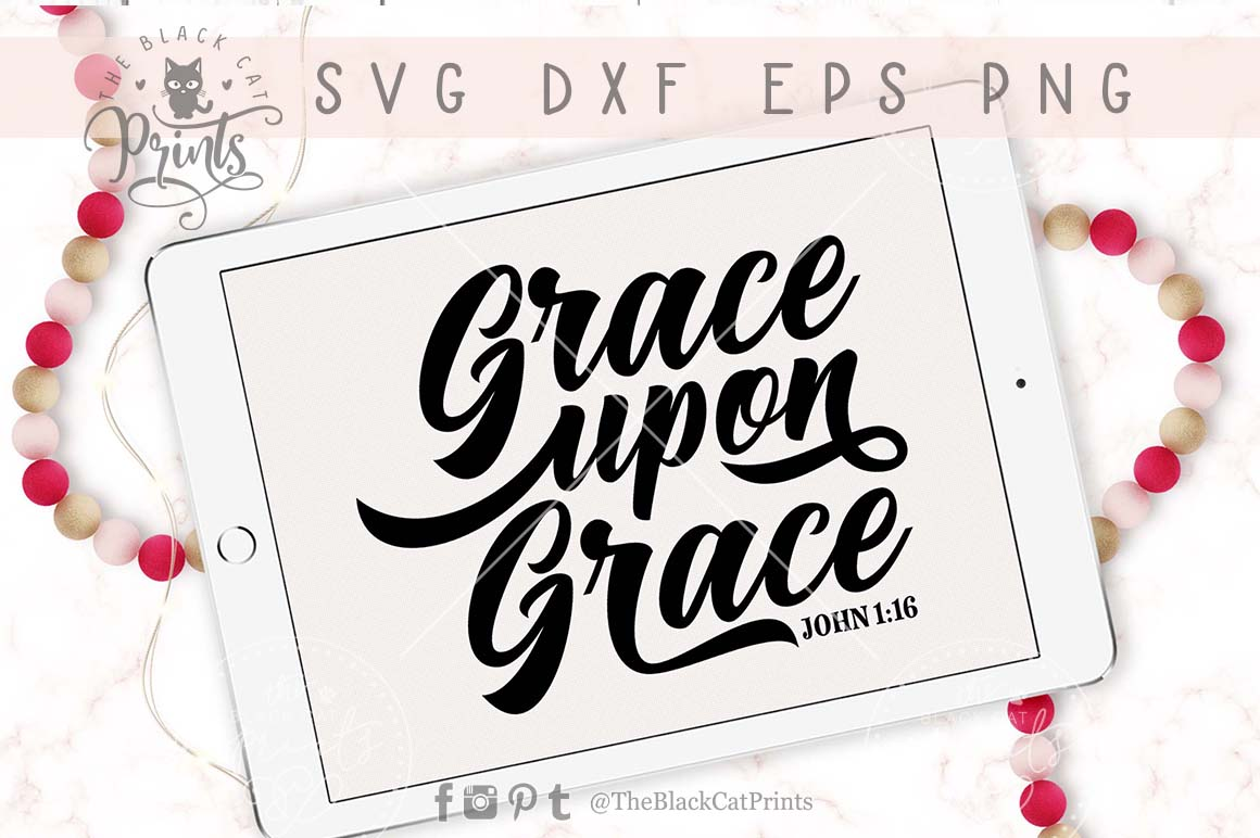 Grace upon Grace SVG DXF PNG EPS example image 3