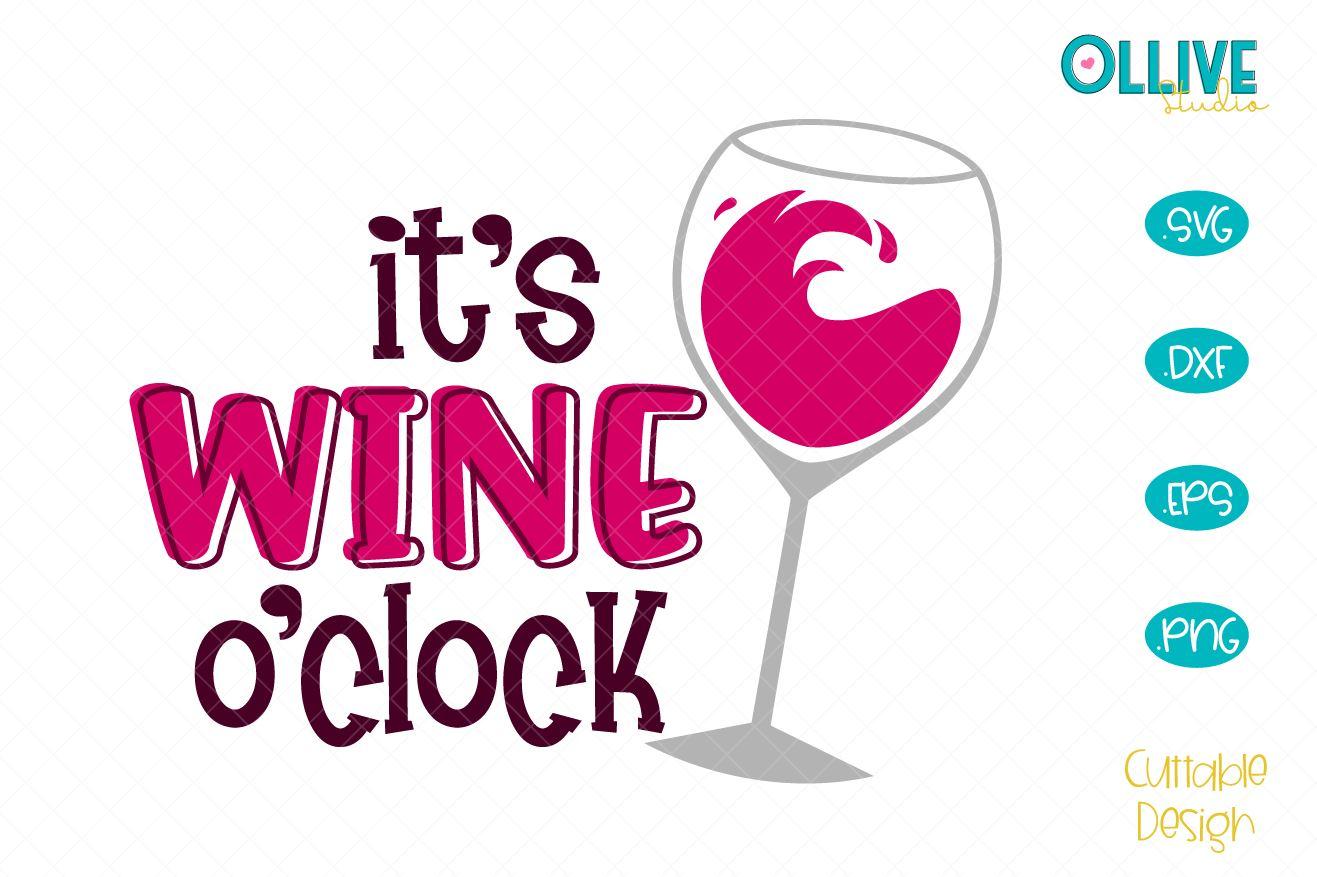 It's Wine O'clock SVG example image 1