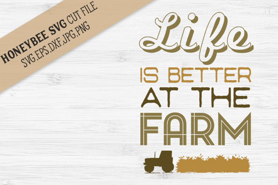 Life Is Better At The Farm svg example image 1