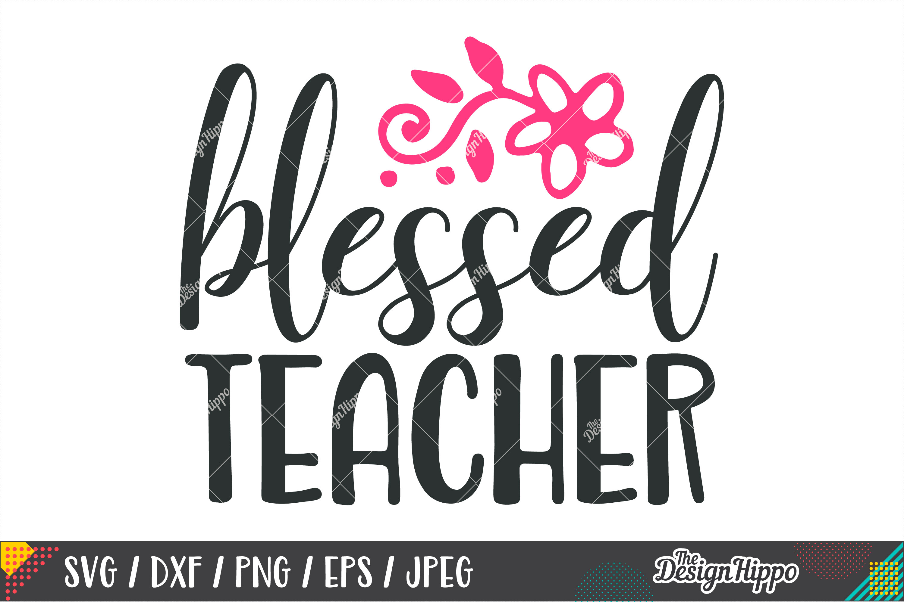 Blessed Teacher SVG DXF PNG EPS Cricut & Silhouette Cut File example image 1