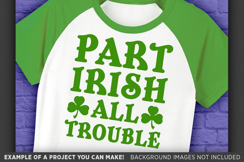 Part Irish All Trouble SVG - Kids St. Patricks Day - 1076 example image 2