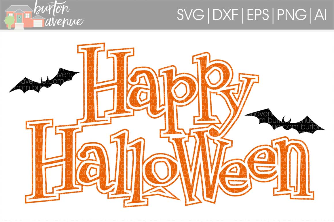 Happy Halloween w/Bats cut File - SVG DXF EPS AI PNG example image 1