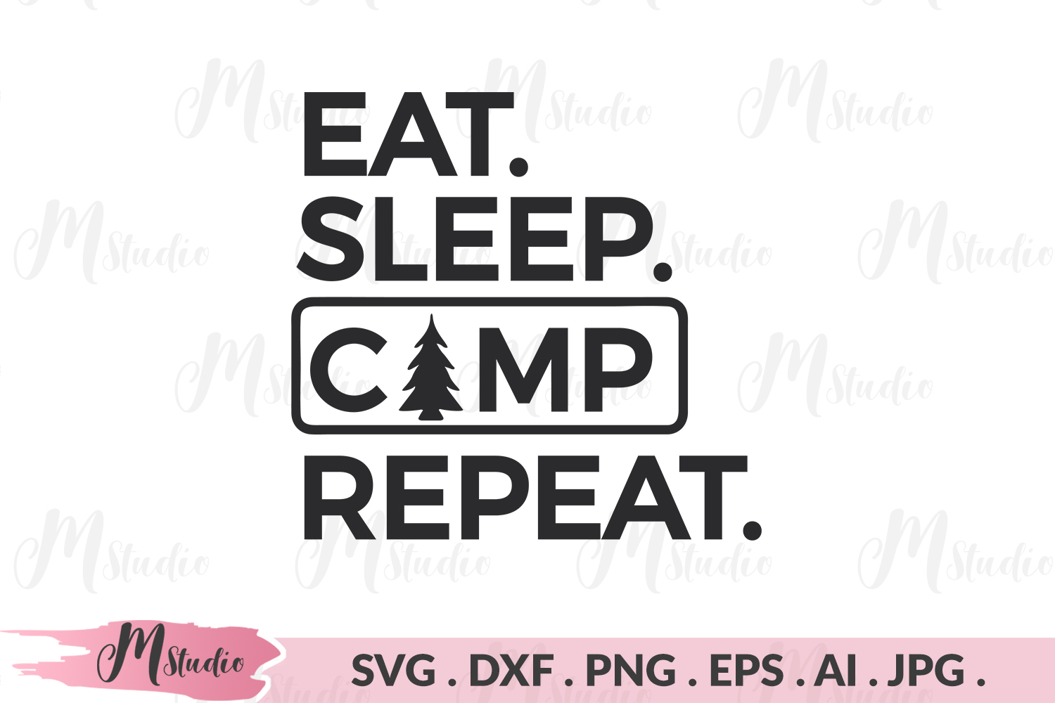Eat Sleep Camp Repeat svg. example image 1