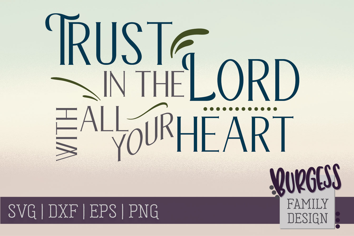 Trust in the Lord | SVG DXF EPS PNG example image 2