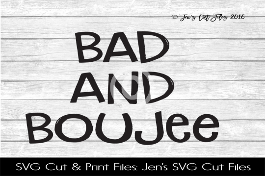 Bad And Boujee SVG Cut File example image 1