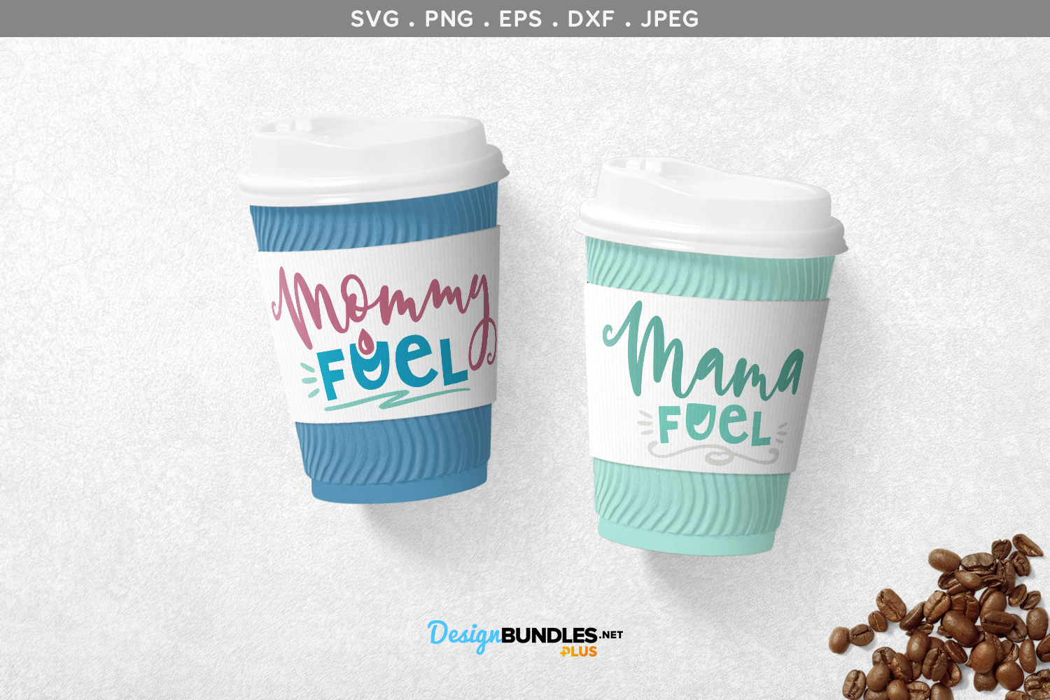 Mama / Mommy fuel - svgs & printables example image 1