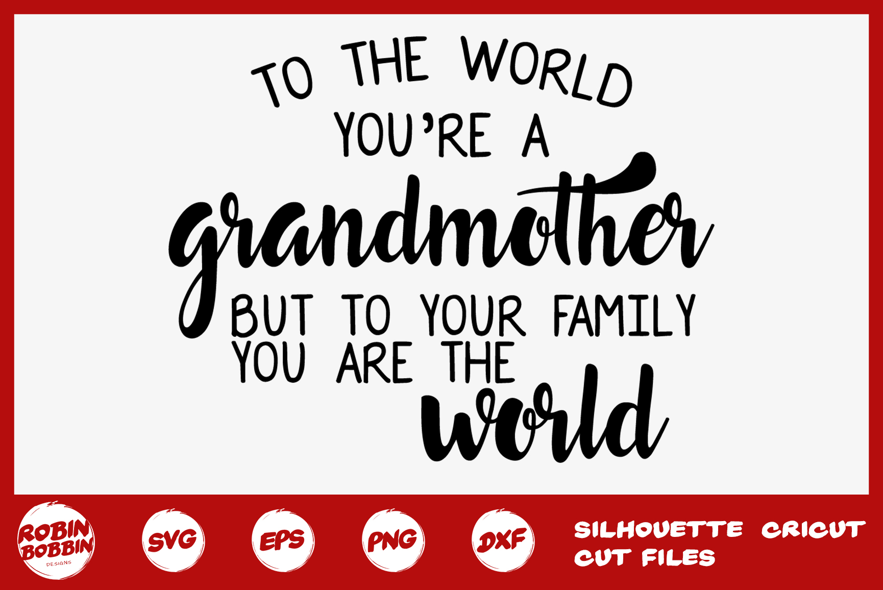To The World You're Grandma Svg - Grandmother SVG Crafts example image 1