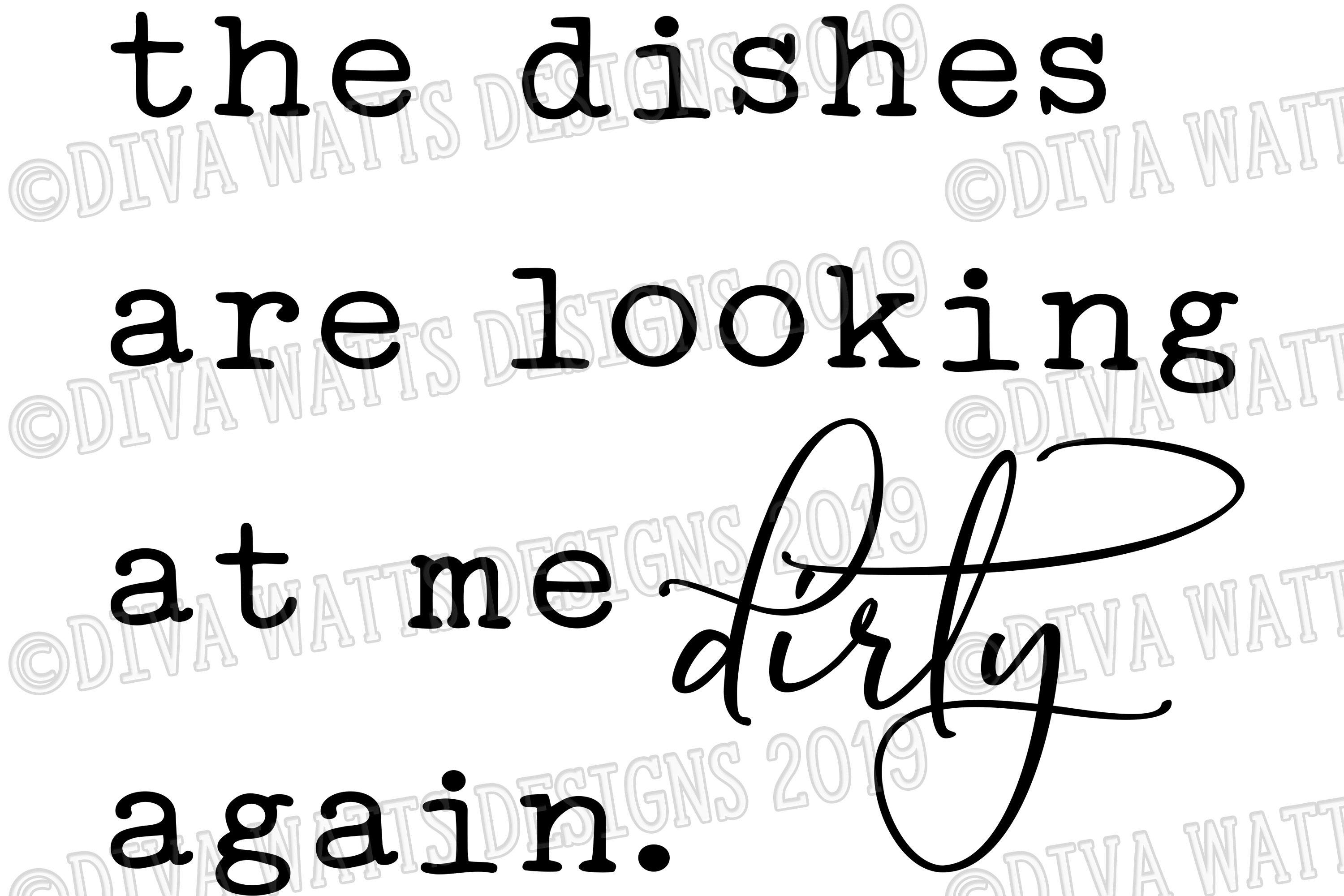 The Dishes Are Looking At Me Dirty Again Kitchen Cut File example image 2