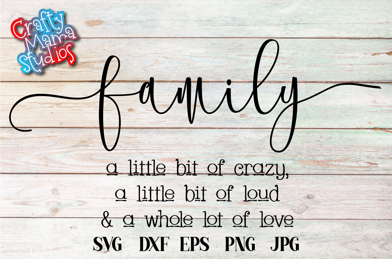 Download Family A Little Bit Crazy Svg Love Family Svg
