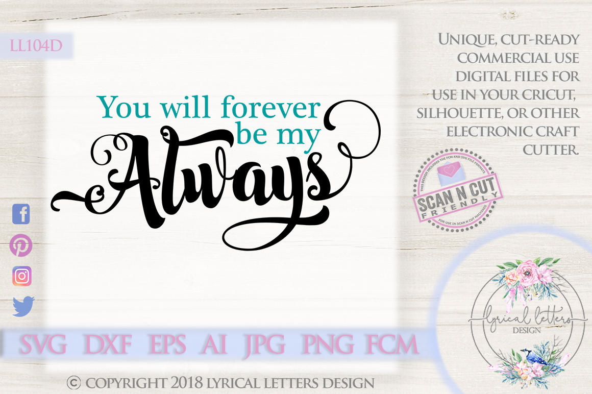 You Will Forever Be My Always Wedding SVG Cut File LL104D example image 1