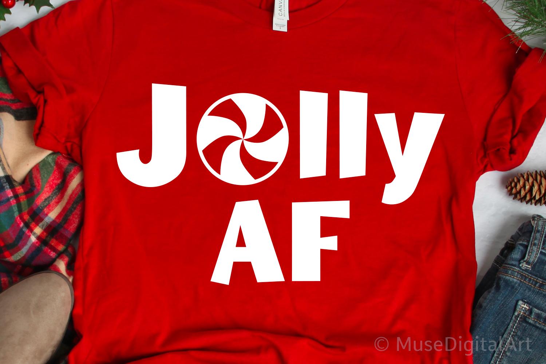 Jolly AF Svg, Funny Christmas Svg, Sarcastic Svg, Sassy Svg example image 1