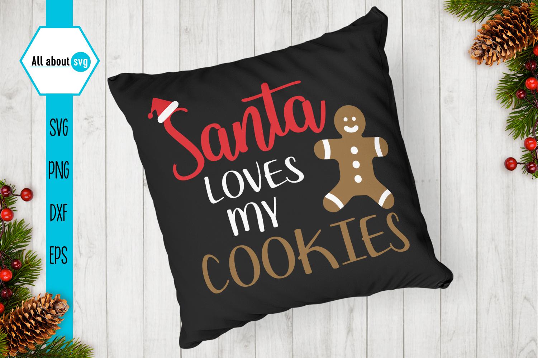 Santa Loves My Cookies Svg example image 4