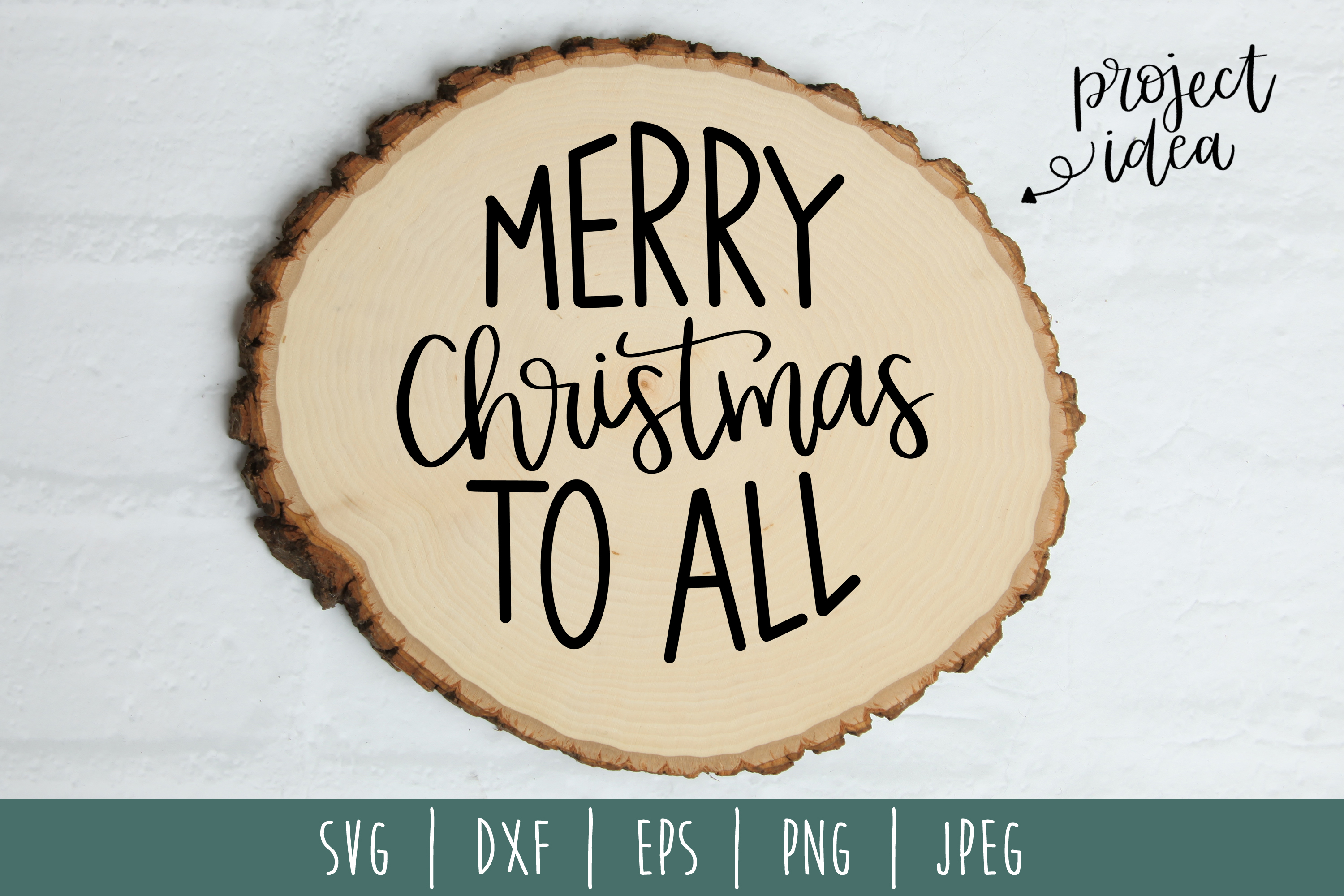 Merry Christmas To All SVG, DXF, EPS, PNG JPEG example image 2