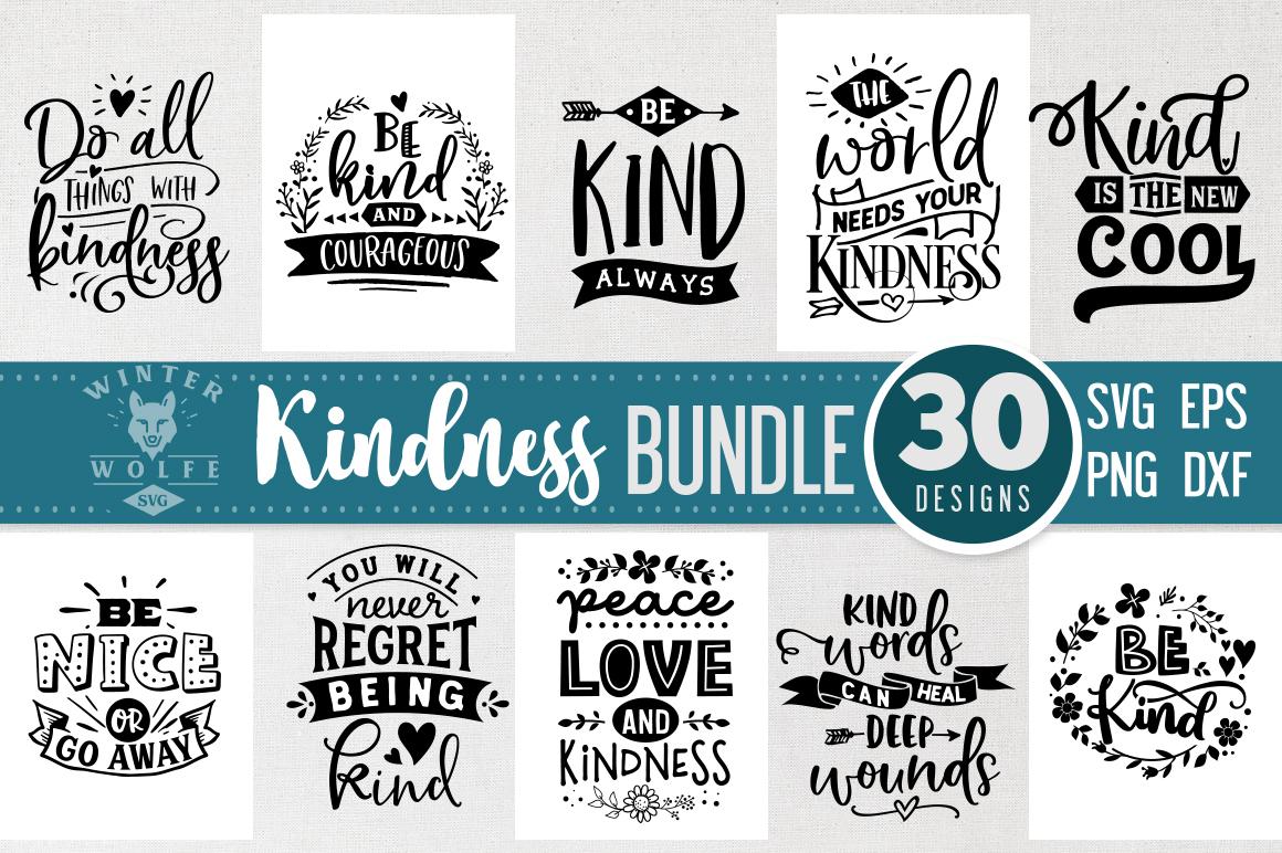 Kindness Bundle 30 designs SVG EPS DXF PNG example image 2