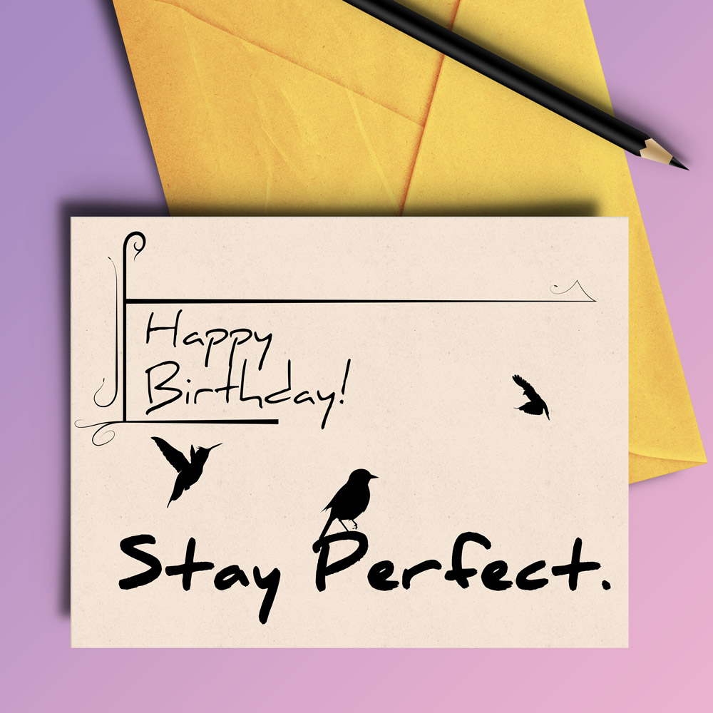 Stay Perfect Birthday Card - 4 variations example image 4