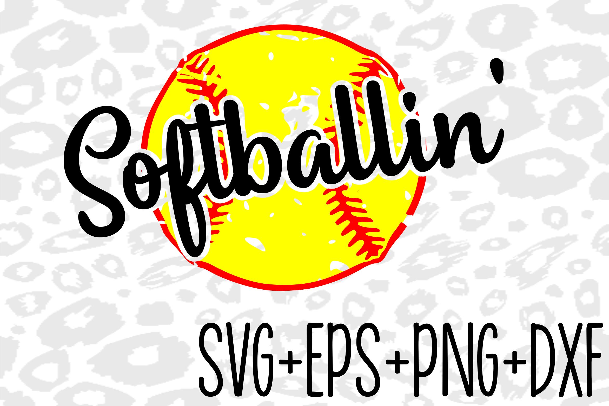 Softball Svg- Softballin- Svg- Sports Svg- Softball example image 1