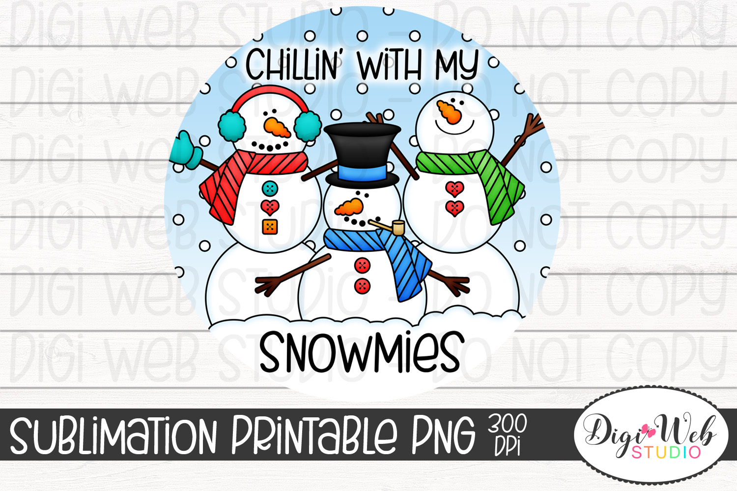 Crafters Sublimation Printable - Chillin' With My Snowmies example image 2
