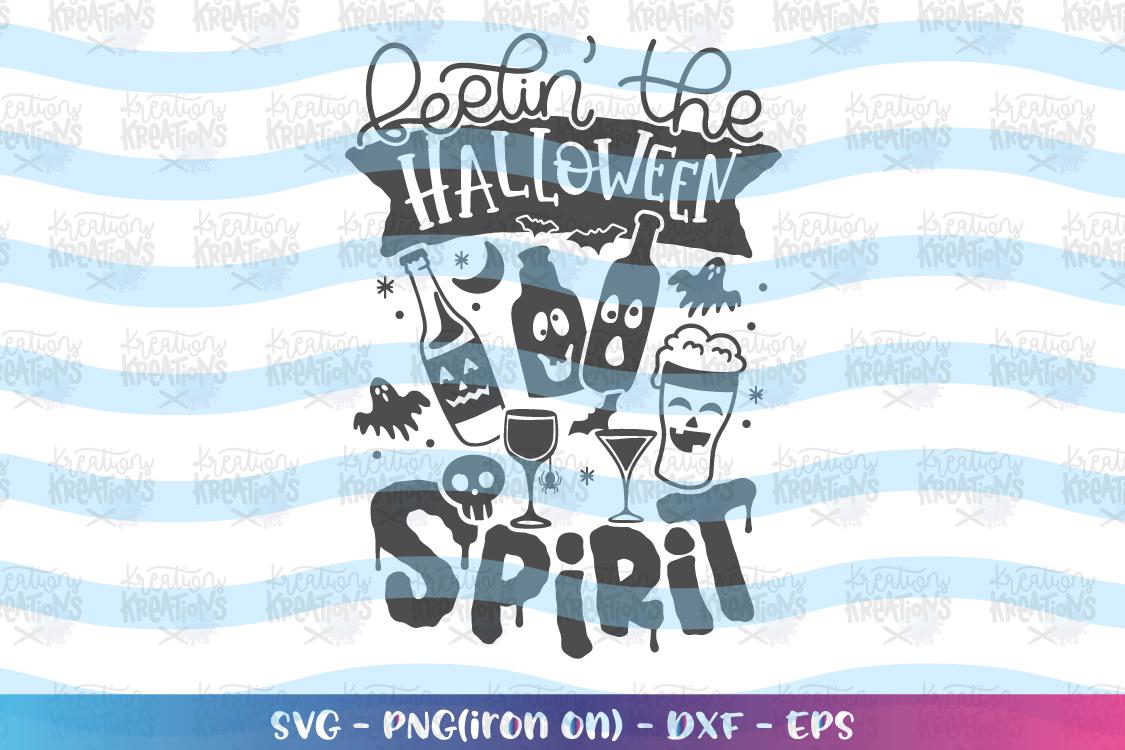 Halloween svg Feelin' the Halloween Spirit svg Alcohol Wine example image 2
