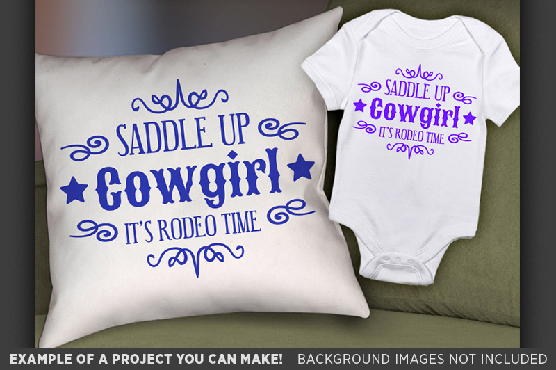 Saddle Up Cowgirl It's Rodeo Time SVG - Cute Shirt - 1088 example image 2