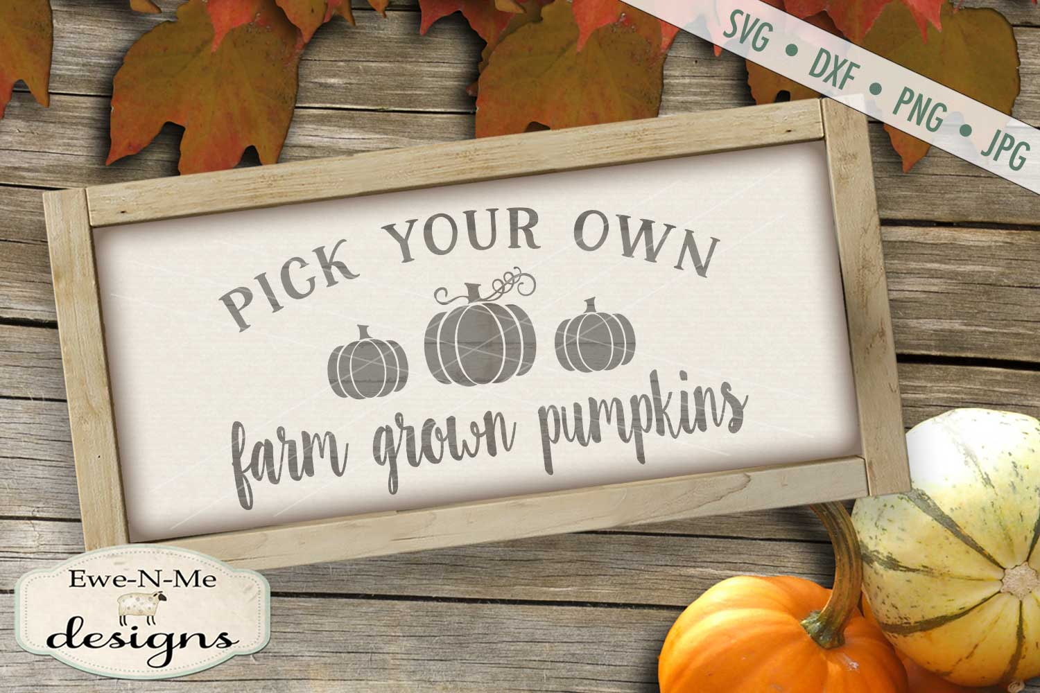 Pick Your Own Farm Grown Pumpkins SVG DXF Files example image 1