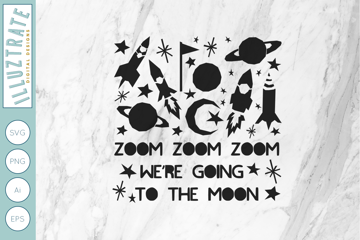 Zoom Zoom Zoom we're going to the moon SVG Cut File example image 1