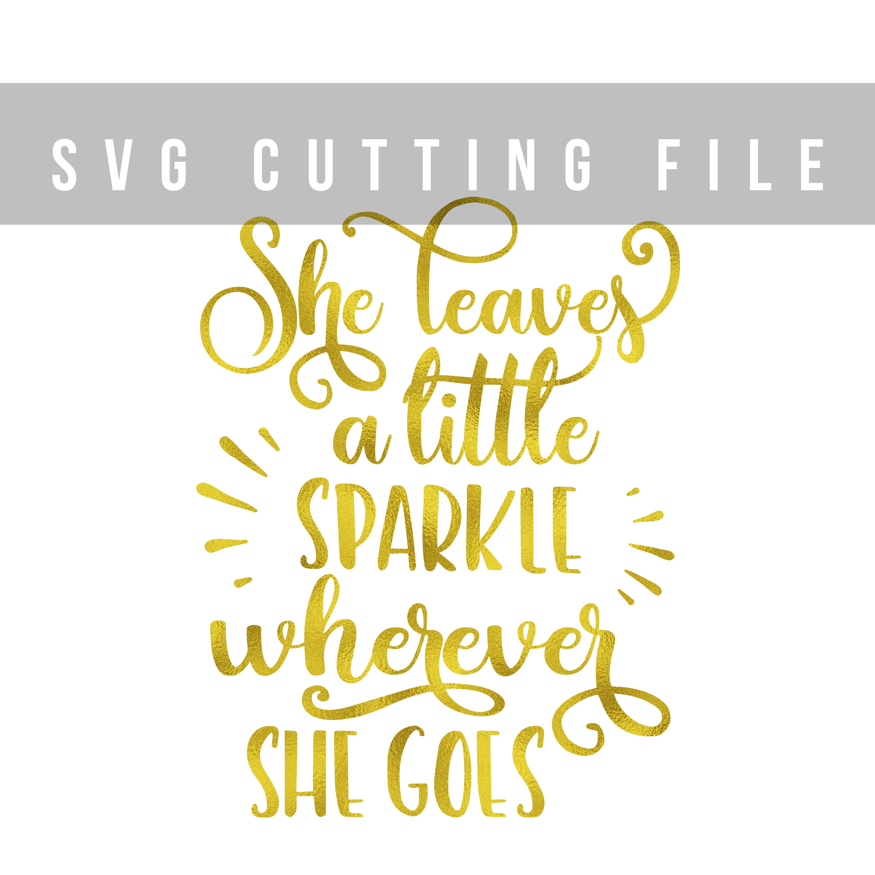 She leaves a little sparkle SVG PNG EPS DXF, Girl svg file for Cricut example image 2
