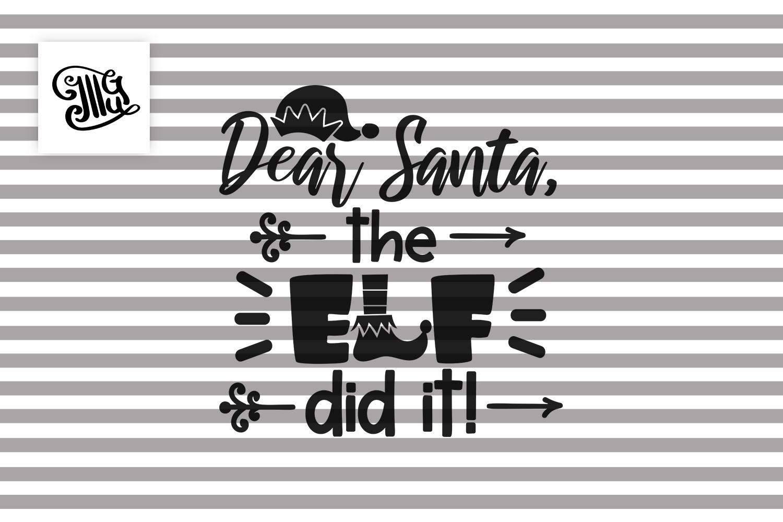 Dear Santa, the elf did it! - Christmas kids example image 2