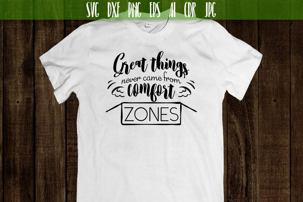 Create things never came from comfort zones SVG example image 2