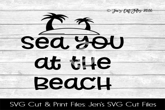 Sea You At The Beach SVG Cut File example image 1